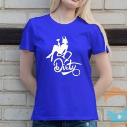 Dirty - damska koszulka z nadrukiem