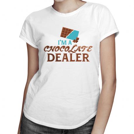 I'm a chocolate dealer - damska koszulka z nadrukiem