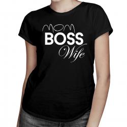 Mom Boss Wife - damska koszulka z nadrukiem