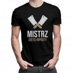 Mistrz ciętej riposty - męska koszulka z nadrukiem