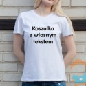Koszulka z własnym tekstem (czarnym)