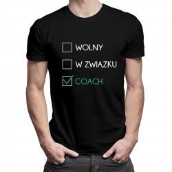 Wolny / w związku / coach - męska koszulka z nadrukiem