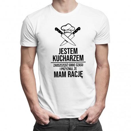 Jestem kucharzem, mam rację - męska koszulka z nadrukiem
