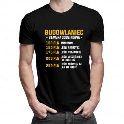 Budowlaniec - stawka godzinowa - męska koszulka z nadrukiem