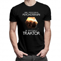 Inni potrzebują psychoterapii, mi wystarczy traktor - męska koszulka z nadrukiem