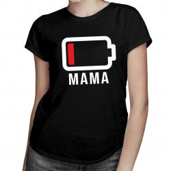 Bateria mama - dla mamy - damska koszulka z nadrukiem