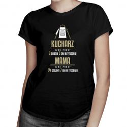 Mama Kucharz - godziny pracy - damska koszulka z nadrukiem