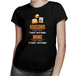 Mama Księgowa - godziny pracy - damska koszulka z nadrukiem