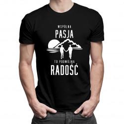 Wspólna pasja to podwójna radość - góry - męska koszulka z nadrukiem