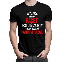 Zajęty przez panią strażak - męska koszulka z nadrukiem