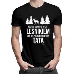 Jestem dumny z bycia leśnikiem - męska koszulka z nadrukiem