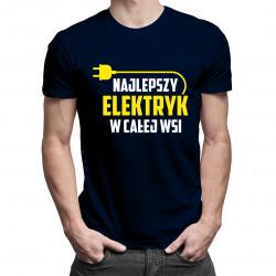 Najlepszy elektryk w całej wsi - męska koszulka z nadrukiem