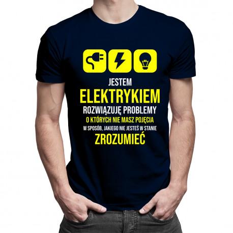 Jestem elektrykiem, rozwiązuję problemy - męska koszulka z nadrukiem