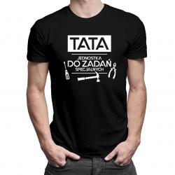 Tata - jednostka do zadań specjalnych - męska koszulka z nadrukiem