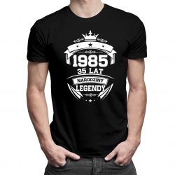 Narodziny legendy - 35 lat!