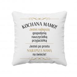 Kochana mamo - poduszka z nadrukiem