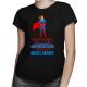 Niektórzy nie wierzą w superbohaterów, ale nigdy nie spotkali mojej mamy - damska koszulka z nadrukiem