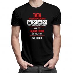 Tata do zadań specjalnych - sierpień - męska koszulka z nadrukiem