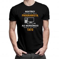Niektórzy nazywają mnie programistą - męska koszulka z nadrukiem