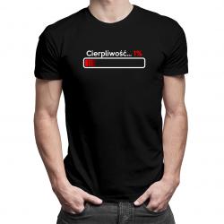 Cierpliwość 1% - męska koszulka z nadrukiem