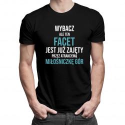 Zajęty przez miłośniczkę gór - męska koszulka z nadrukiem