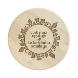 Jak mąż ugotuje to każdemu smakuje - drewniana deska obrotowa z grawerem