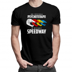 Inni potrzebują psychoterapii, mi wystarczy speedway - damska koszulka z nadrukiem