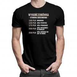 Wykończeniówka stawka godzinowa - męska koszulka z nadrukiem