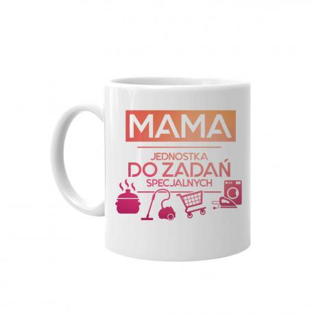 Mama - jednostka do zadań specjalnych - kubek