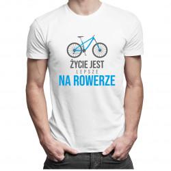 Życie jest lepsze na rowerze - męska koszulka z nadrukiem