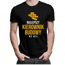 Najlepszy kierownik budowy we wsi - męska koszulka z nadrukiem