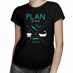 Plan na dziś - pielęgniarka - damska koszulka z nadrukiem