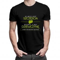 Nie możesz kupić szczęścia - męska koszulka z nadrukiem