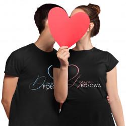 Komplet dla pary - Lepsza połowa Druga połowa - koszulki z nadrukiem