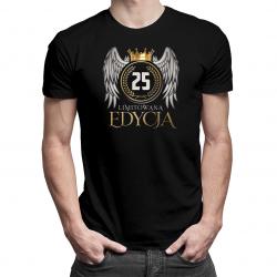 Limitowana edycja 25 lat - męska koszulka z nadrukiem