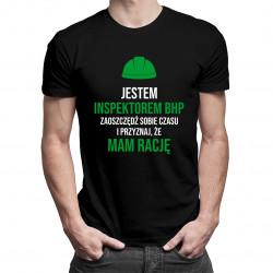 Jestem inspektorem BHP - damska lub męska koszulka z nadrukiem