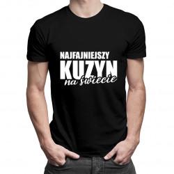 Najfajniejszy kuzyn na świecie - męska koszulka z nadrukiem