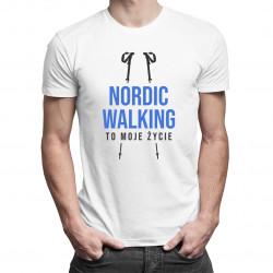 Nordic walking to moje życie - męska koszulka z nadrukiem