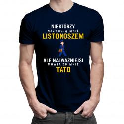 Niektórzy nazywają mnie listonoszem - męska koszulka z nadrukiem
