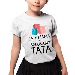 Spłukany tata - koszulka dziecięca z nadrukiem