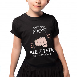 Mam fajną mamę - koszulka dziecięca z nadrukiem