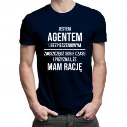 Jestem agentem ubezpieczeniowym - męska koszulka z nadrukiem
