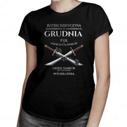 Jestem dziewczyną z grudnia - żyję w magicznym świecie - damska koszulka z nadrukiem