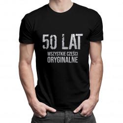 50 lat - wszystkie części oryginalne - damska lub męska koszulka z nadrukiem