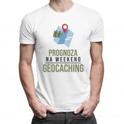 Prognoza na weekend: geocaching - męska koszulka z nadrukiem