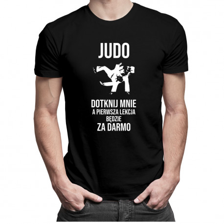 Judo - dotknij mnie, a pierwsza lekcja będzie za darmo