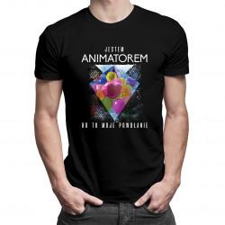 Jestem animatorem, bo to moje powołanie - męska koszulka z nadrukiem