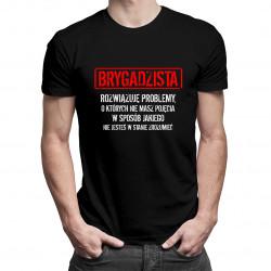 Brygadzista - rozwiązuję problemy - męska koszulka z nadrukiem