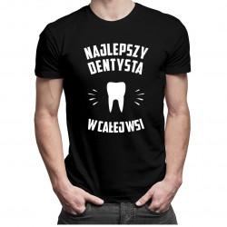 Najlepszy dentysta we wsi - męska koszulka z nadrukiem