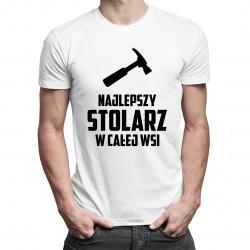 Najlepszy stolarz w całej wsi - męska koszulka z nadrukiem